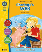 A Literature Kit for Charlotte's Web, Grades 3-4