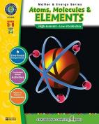 Classroom Complete Press CC4505 Atoms- Molecules & Elements