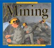 Mining (America at Work)