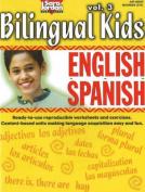 Bilingual Kids, English-Spanish, Resource Book
