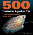 500 Freshwater Acquarium Fish