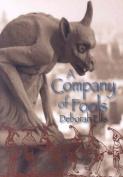 A Company of Fools