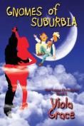 Gnomes of Suburbia - Nexus Chronicles Book 1