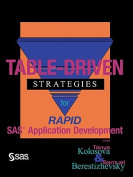 Table-Driven Strategies for Rapid SAS Applications Development