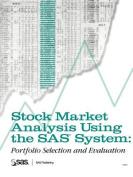 Stock Market Analysis Using the SAS System
