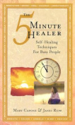 The Five-Minute Healer