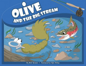 Anglers Book Supply Co 1-55566-433-4 Olive And The Big Stream