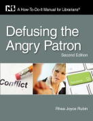 Defusing the Angry Patron