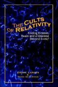 The Cults of Relativity