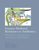 Enzyme-Mediated Resistance to Antibiotics