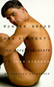 Wonder Bread & Ecstasy