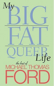 My Big Fat Queer Life