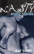 Nasty: Erotic Stories