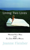 Living Two Lives