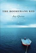 The Boomerang Kid: A Novel