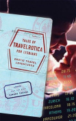 Tales of Travelrotica for Lesbians