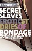Secret Slaves