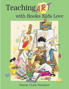 Teaching Art with Books Kids Love