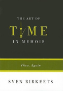 The Art of Time in Memoir