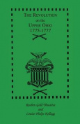 The Revolution on the Upper Ohio, 1775-1777