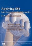 Applying S88