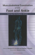 Musculoskeletal Examination of the Foot and Ankle