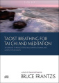 Taoist Breathing for Tai Chi and Meditation [Audio]