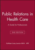 Public Relations in Health Care