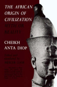The African Origin of Civilization