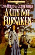 A City Not Forsaken: Book 3