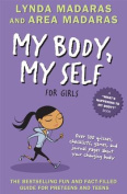 My Body, My Self for Girls