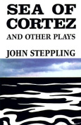 """Sea of Cortez"" and Other Plays"