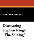"""Discovering Stephen King's """"The Shining"""""""