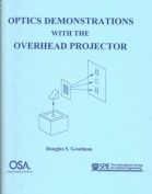 Optical Demonstration with the Overhead Projector