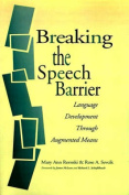 Breaking the Speech Barrier [Large Print]