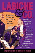 Labiche & Co.  : Fourteen One-Acts by a French Comic Master