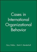 Cases in International Organisational Behaviour