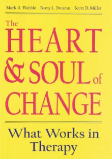 The Heart and Soul of Change: What Works in Therapy