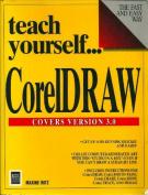 Teach Yourself CorelDraw! Version 3.0