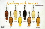Cooking with Grains