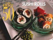 The Best 50 Sushi Rolls