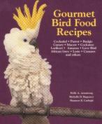 Gourmet Bird Food Recipes