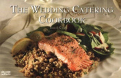 The Wedding Catering Cookbook