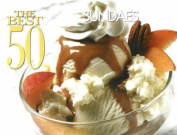 Best 50 Sundae Recipes