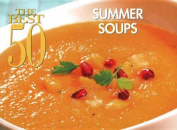 Best 50 Summer Soups