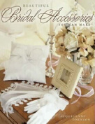 Beautiful Bridal Accessories You Can Make