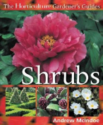 The Horticulture Gardener S Guides - Shrubs