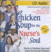 Chicken Soup for the Nurse's Soul [Audio]