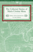 The Collected Stories of Maria Cristina Mena