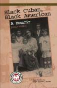 Black Cuban, Black American
